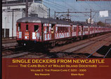 Single Deckers from Newcastle ; The Walsh Island power cars Vol. 2