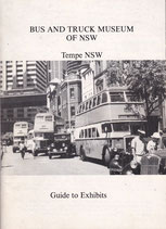 Bus and Truck Museum of NSW  Guide ed. G Travers