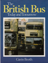 The British Bus Today and Tomorrow by Gavin Booth