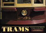 TRAMS a guide to the World's Classic Tramcars