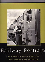 Railway Portraits by Robert and Bruce Wheatley