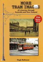 More Tram Images by Hugh Ballment  with free DVD