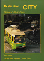 Destination City  Melbourne's Electric Trams