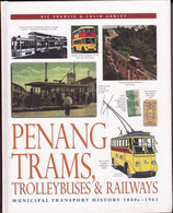 Penang Trams Trolleybuses and Railways 1880-1960
