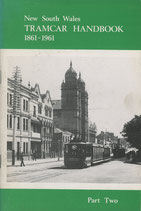 New South Wales Tramcar Handbook 1861 - 1961. Part Two