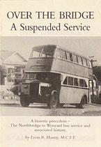 Over the Bridge: A Suspended Service