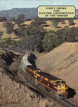 Early Diesel and Electric Locomotives of NSWGR vol. 1 by M Morahan as new condition