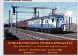 Single Deckers from Newcastle ; The Walsh Island power cars Vol. 1