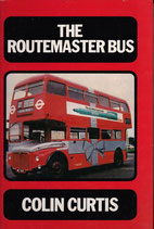 The Routemaster Bus by Colin Curtis
