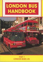 London Bus Handbook Part 1 (London Buses Ltd)