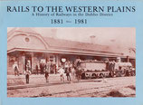 Rails to the Western Plains 1881 - 1981 by G and P Oates