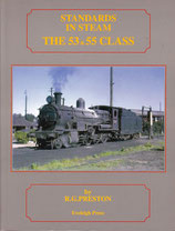 STANDARDS IN STEAM the 53 and 55 class by RG Preston. as new condition