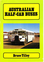 AUSTRALIAN HALF CAB BUSES a Pictorial Review