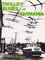 Trolley Buses of Tasmania by Ian G Cooper
