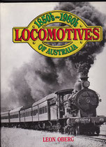 Locomotives of Australia 1850s to 1980s by Leon Oberg in As New Condition