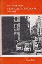 New South Wales Tramcar Handbook 1861 - 1961. Part One