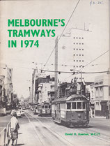 Melbourne's Tramways in 1974 by David Keenan