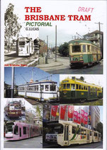 The Brisbane Tram Pictorial  by G Lucas