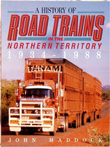 A History Of Road Trains in the Northern Territory