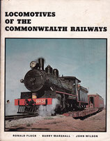 Locomotives of the Commonwealth Railways  by Fluck, Marshall and Wilson.