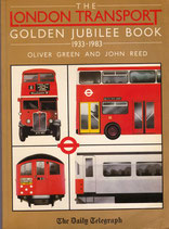 London Transport Golden Jubilee Book 1933 - 1983 by Green and Reed