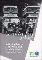 Seventy Five Years  A Driving Force - the private bus industry in NSW
