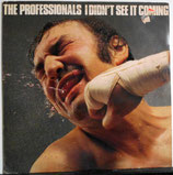 The PROFESSIONALS - I Didn't See It Coming LP