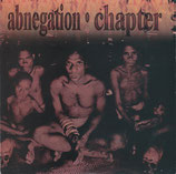 ABNEGATION / CHAPTER - And The Floods Come E.P. 7""