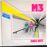 M 3 - Single Boys LP