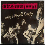 STRASSENJUNGS - Wir Ham Ne Party LP