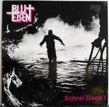 BLUT + EISEN - Schrei Doch! LP