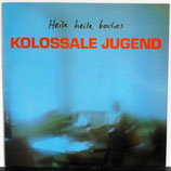 KOLOSSALE JUGEND - Heile Heile Boches LP