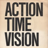 ALTERNATIVE TV - Action Time Vision 7""