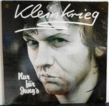 KLEINKRIEG - Nur Für Jung's LP