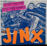 PETER AND THE TEST TUBE BABIES - The Jinx 12""