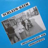 SCHLEIM-KEIM - Abfallprodukte Der Gesellschaft LP