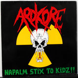 ARDKORE - Napalm Stix To Kids! LP