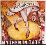 MYTHEN IN TÜTEN - Die Neue Kollektion LP