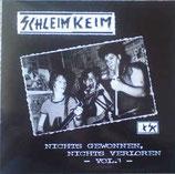 SCHLEIM-KEIM - Nichts Gewonnen, Nichts Verloren Vol 1 LP