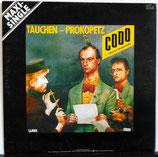 """TAUCHEN - PROKOPETZ - Codo (...Düse Im Sauseschritt) 12"""""""