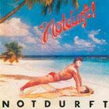 NOTDURFT - Notdurft LP