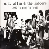 G.G. ALLIN & The JABBERS