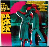 DIE NEUE TANZMUSIK IST...DA DA DA - Various / VA / Sampler LP