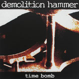 DEMOLITION HAMMER - Time Bomb LP