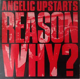 ANGELIC UPSTARTS - Reason Why ? LP