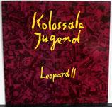KOLOSSALE JUGEND - Leopard II LP