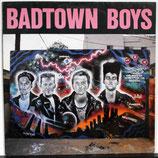 BADTOWN BOYS - Badtown Boys LP