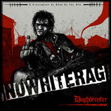 NO WHITE RAG - Daghdeinter LP