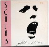 SCALA 3 - Gefühl Und Härte LP