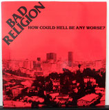 BAD RELIGION - How Could Hell Be Any Worse ? LP